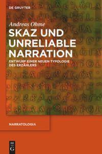 Skaz und Unreliable Narration, Andreas Ohme