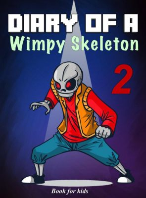 Skeleton's Diary: Book for kids: Diary Of A Wimpy Skeleton 2: Dark Shadow (Skeleton's Diary, #2), Jim Kinney