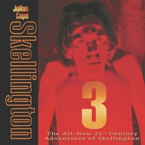 Skellington 3, Julian Cope