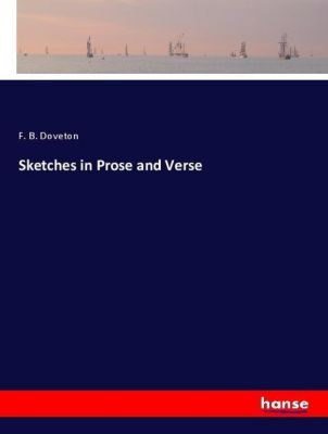 Sketches in Prose and Verse, F. B. Doveton