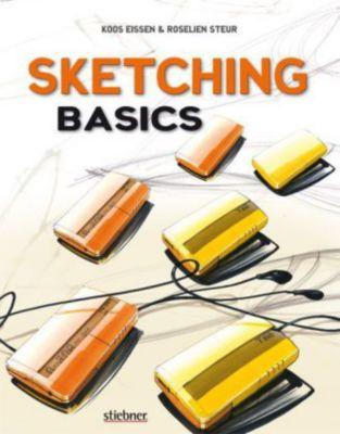 Sketching Basics, deutsche Ausgabe, Koos Eissen, Steur Roselien