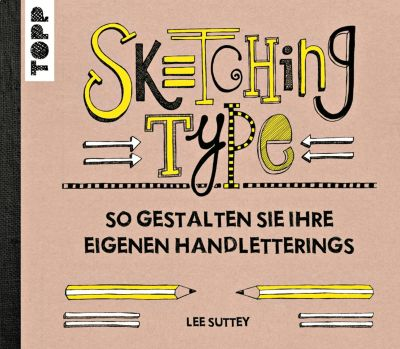 Sketching Type - Lee Suttey |