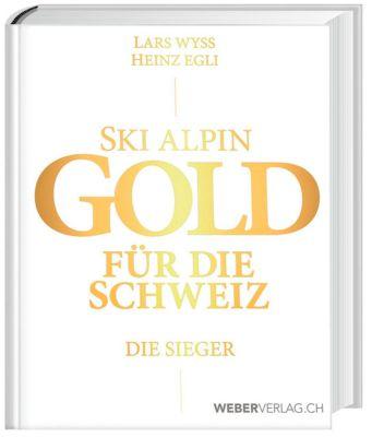 Ski alpin. Gold für die Schweiz. Die Sieger - Lars Wyss |