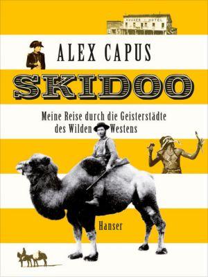 Skidoo, Alex Capus