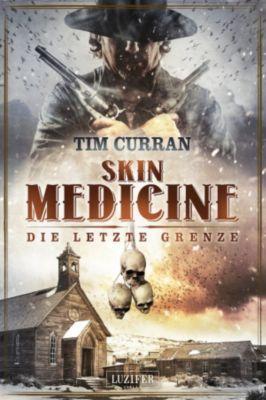 Skin Medicine - Die letzte Grenze, Tim Curran