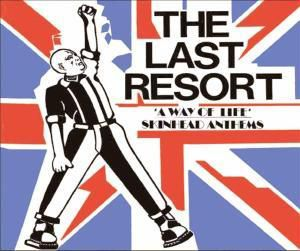 Skinhead Anthems, The Last Resort