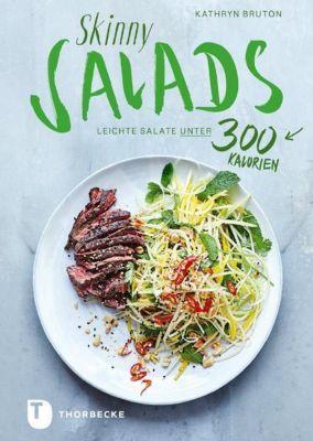 Skinny Salads - Kathryn Bruton  