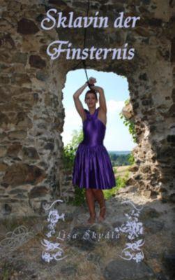 Sklavin der Finsternis, Lisa Skydla