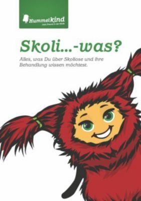 Skoli... - was?, Caroline Körner, Kathrin Schmidt