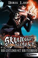 Skulduggery Pleasant Band 1: Der Gentleman mit der Feuerhand, Derek Landy