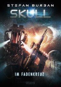 SKULL - Im Fadenkreuz - Stefan Burban |