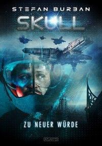 SKULL - Zu neuer Würde, Stefan Burban