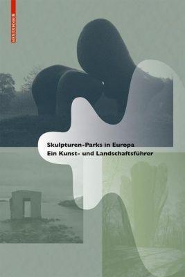 Skulpturen-Parks in Europa