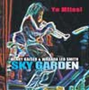 Sky Garden, Henry & Smith,Wadada Leo Kayser