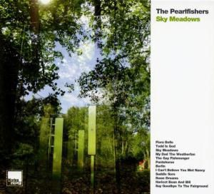 Sky Meadows, The Pearlfishers