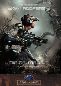 Sky-Troopers - Die Beutewelt - Michael Schenk  