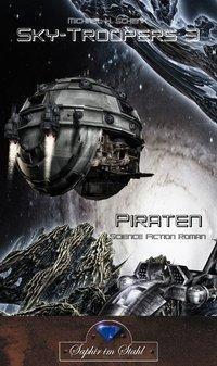 Sky-Troopers - Piraten - Michael H. Schenk |