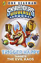 Skylanders: Skylanders Mask of Power: Trigger Happy Targets the Evil Kaos