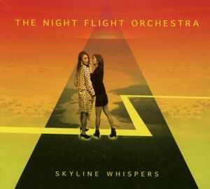Skyline Whispers, The Night Flight Orchestra