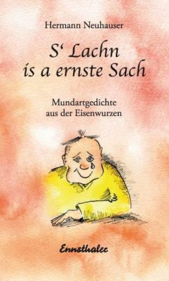 S'Lachn is a ernste Sach, Hermann Neuhauser