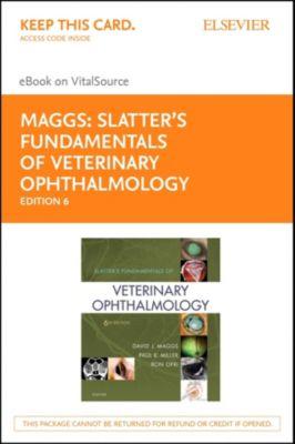 Slatter's Fundamentals of Veterinary Ophthalmology E-Book, David Maggs, Ron Ofri, Paul Miller