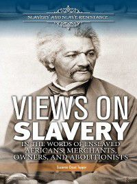 Slavery and Slave Resistance: Views on Slavery, Suzanne Cloud-Tapper