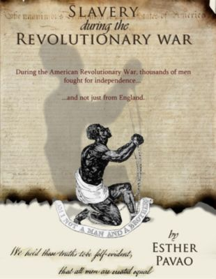 Slavery During the Revolutionary War, Esther Pavao