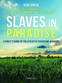 Slaves in Paradise, Jesús García
