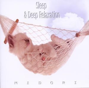 Sleep & Deep Relaxation, Midori