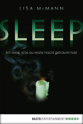 SLEEP - Ich weiß, was du letzte Nacht geträumt hast, Lisa Mcmann