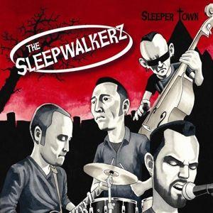 SLEEPER TOWN, The Sleepwalkerz