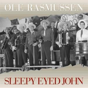 Sleepy Eyed John, Ole Rasmussen