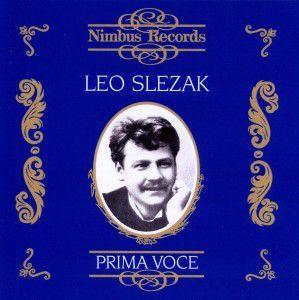Slezak/Prima Voce, Leo Slezak