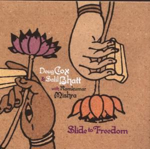 Slide To Freedom, Doug Cox & Salil Bhat