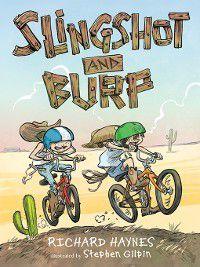 Slingshot and Burp, Richard Haynes