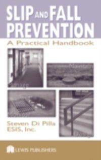 Slip and Fall Prevention, Steven Di Pilla