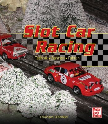 Slot Car Racing, Ferdinand Schmökel