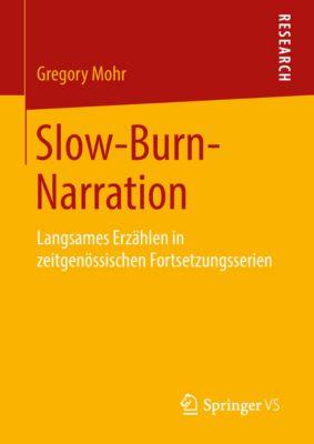 Slow-Burn-Narration, Gregory Mohr