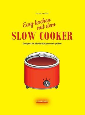 Slow Cooker - Sylvia Lühert |