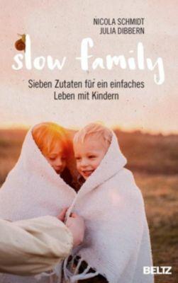 Slow Family, Nicola Schmidt, Julia Dibbern