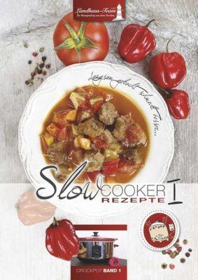 Slowcooker Rezepte, Angelika Willhöft
