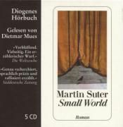 Small World, 5 Audio-CDs, Martin Suter