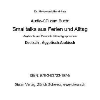 Smalltalks aus Ferien und Alltag, 1 Audio-CD, Mohamed Abdel Aziz
