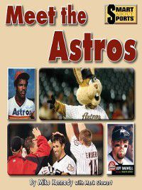 Smart About Sports: Meet the Astros, Mike Kennedy