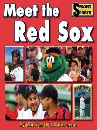 Smart About Sports: Meet the Red Sox, Mike Kennedy