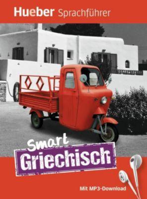 Smart Griechisch, Juliane Forßmann, Ioannis Metaxas