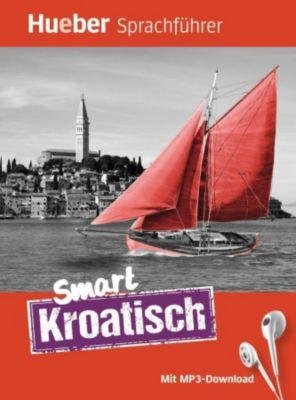 Smart Kroatisch, Hanni Geiger, Juliane Forßmann