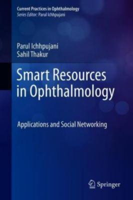 Smart Resources in Ophthalmology, Parul Ichhpujani, Sahil Thakur