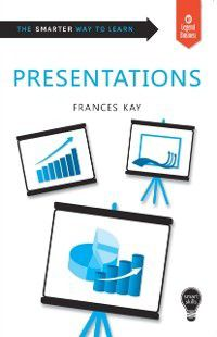 Smart Skills: Presentations, Frances Kay