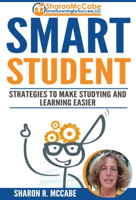 Smart Student, Sharon R. McCabe